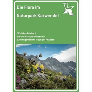 NEU! Die Flora im Naturpark Karwendel – Feldbuch