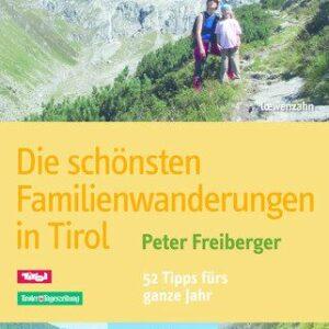 Die schönsten Familienwanderungen in Tirol