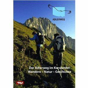 Der Adlerweg im Karwendel
